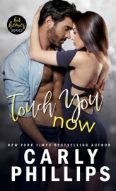 Touch You Now