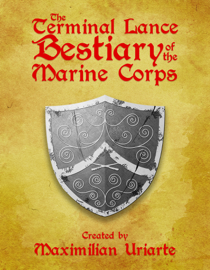 The Terminal Lance Bestiary of the Marine Corps
