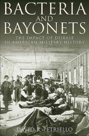 Bacteria and Bayonets