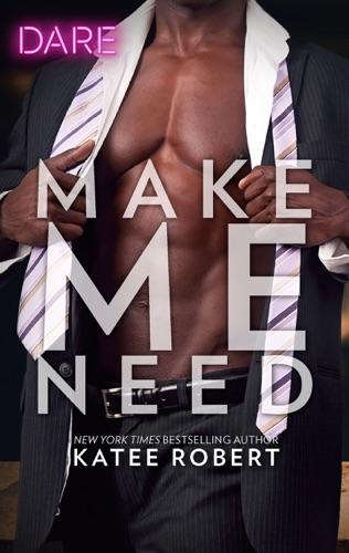 Katee Robert - Make Me Need