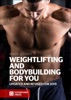 Weightlifting And Bodybuilding For You