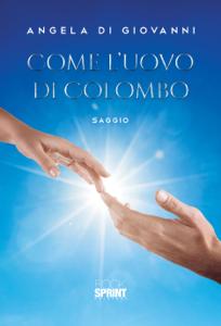 Come l'uovo di Colombo Copertina del libro