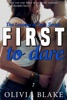 First to Dare