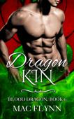 Dragon Kin: Blood Dragon #6 (Vampire Dragon Shifter Romance)