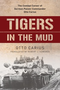 Tigers in the Mud von Otto Carius & Robert J. Edwards Buch-Cover