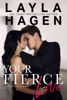 Layla Hagen - Your Fierce Love artwork