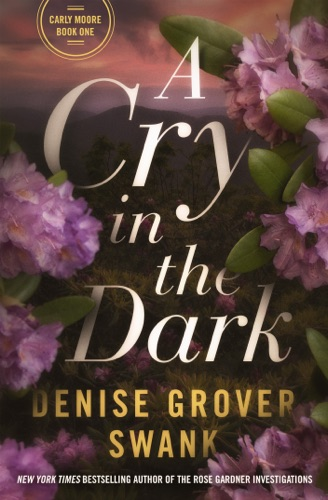 Denise Grover Swank - A Cry in the Dark