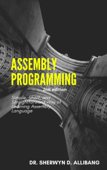 Assembly Programming:Simple, Short, And Straightforward Way Of Learning Assembly Language