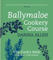 Darina Allen - Ballymaloe Cookery Course: Revised Edition artwork