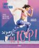 30 jours pour être au top ! Sport/nutrition/mieux-être #summergoals - Laury Thilleman