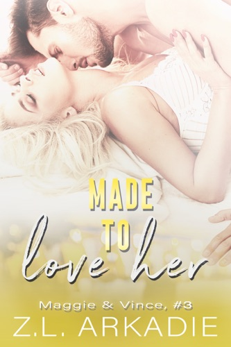 Z.L. Arkadie - Made To Love Her