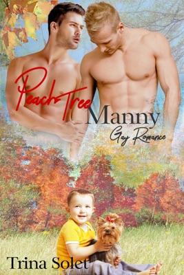 Peach Tree Manny (Gay Romance)