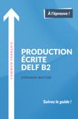 Production écrite DELF B2 Book Cover