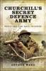 Churchill's Secret Defence Army