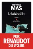 Download and Read Online Le Bal des folles