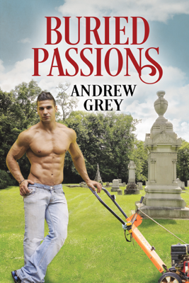 Andrew Grey - Buried Passions book