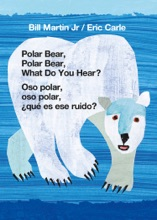 Polar Bear, Polar Bear, What Do You Hear? / Oso polar, oso polar, ¿qué es ese ruido? (Bilingual board book - English / Spanish)