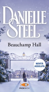 Beauchamp Hall (versione italiana) da Danielle Steel