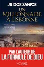Download Un millionnaire à Lisbonne