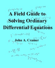 A Field Guide To Solving Ordinary Differential Equations