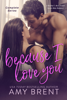 Amy Brent - Because I Love You - Complete Series artwork