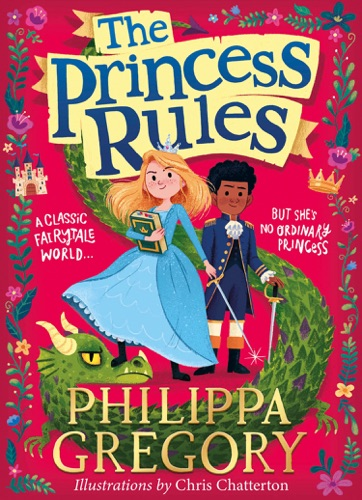 Philippa Gregory - The Princess Rules