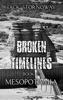 Broken Timelines - Book 2: Mesopotamia