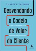 Desvendando a Cadeia de Valor do Cliente Book Cover