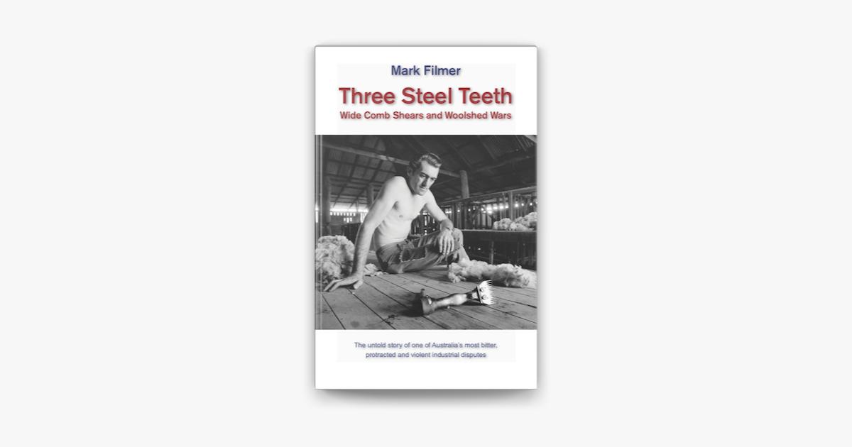 Three Steel Teeth - Mark Filmer