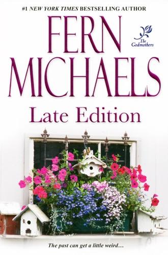 Fern Michaels - Late Edition