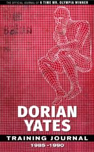 Dorian Yates Training Journal