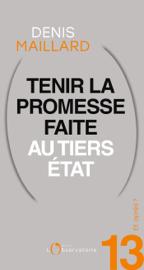 Et après ? #13 Tenir la promesse faite au Tiers-Etat
