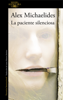 Alex Michaelides - La paciente silenciosa portada