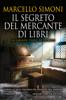 Marcello Simoni - Il segreto del mercante di libri artwork