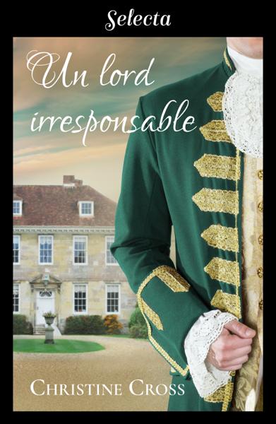 Un lord irresponsable (Familia Marston 3) por Christine Cross
