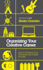 Sheila Chandra - Organizing Your Creative Career artwork