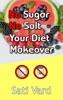 No Sugar, No Salt - Your Diet Makeover