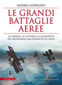Le grandi battaglie aeree Book Cover