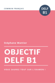 Objectif DELF B1 Book Cover