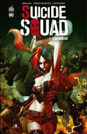 Suicide Squad - Tome 1 - Têtes brûlées