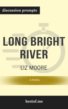 Long Bright River: A Novel by Liz Moore (Discussion Prompts) image