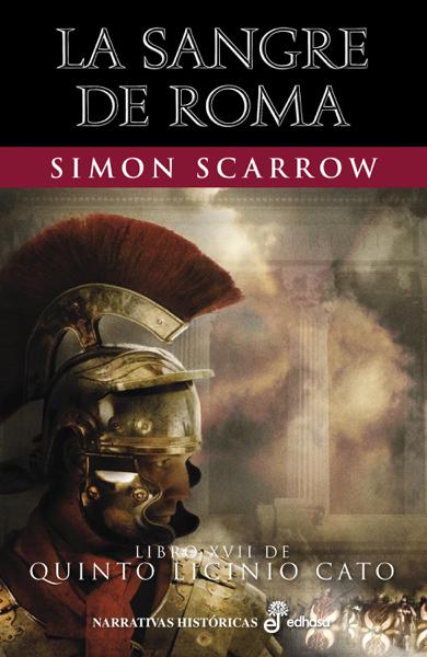 La sangre de Roma by Simon Scarrow