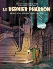 Le Dernier Pharaon - Autour de Blake & Mortimer