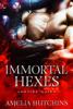 Amelia Hutchins - Immortal Hexes artwork