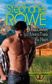 A Real Cowboy Always Trusts His Heart