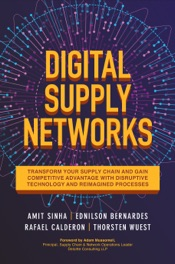 Download and Read Online Digital Supply Networks: Transform Your Supply Chain and Gain Competitive Advantage with Disruptive Technology and Reimagined Processes