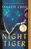 Yangsze Choo - The Night Tiger artwork