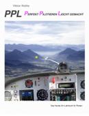 PPL - Perfekt pilotieren leicht gemacht