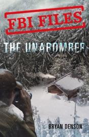 FBI Files: The Unabomber