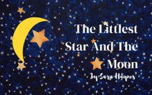 The Littlest Star And The Moon